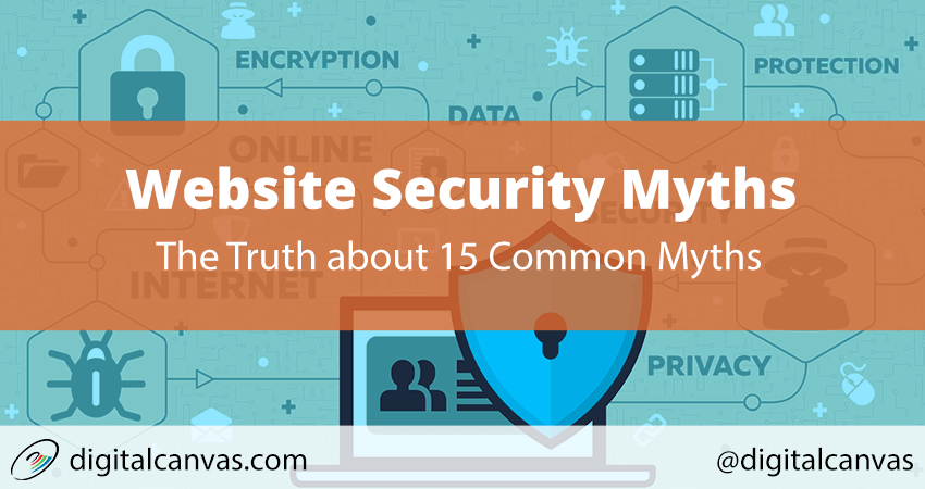 The Truth about 15 Website Security Myths