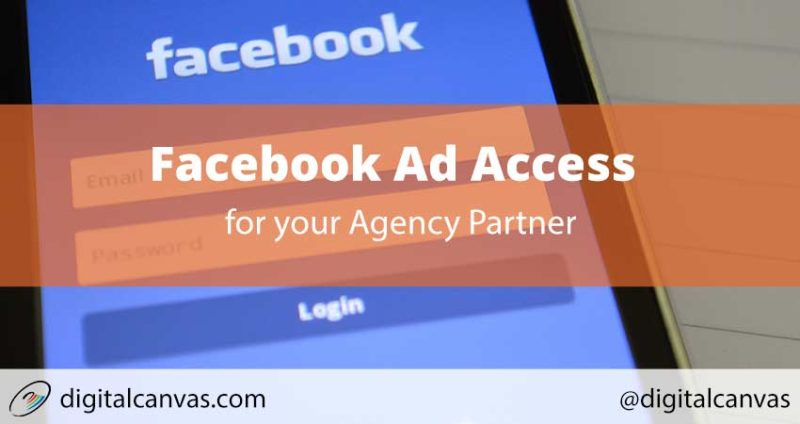 Facebook Ad Access for your Agency Partner